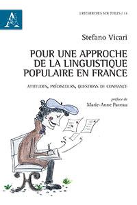 Pour une approche de la linguistique populaire en France. Attitudes, prédiscours, questions de confiance.
