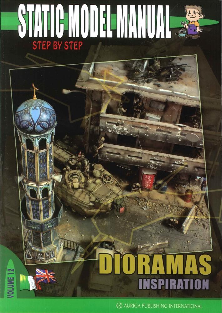 Static Model Manual. Vol. 12: Dioramas Inspiration.
