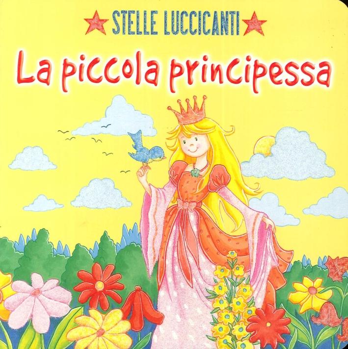 Stelle Luccicanti. La Piccola Principessa.