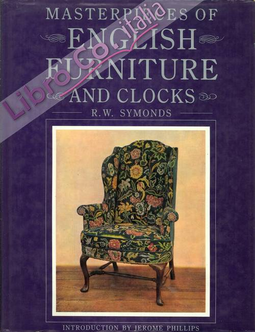 Masterpieces of english furniture and clocks.