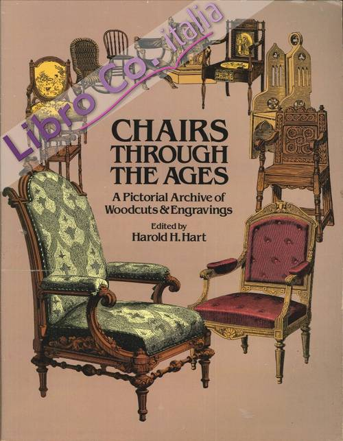 Chairs through the ages. A pictorial archive of woodcuts & engravings.