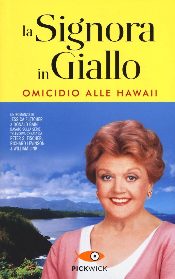 La signora in giallo. Omicidio alle Hawaii.