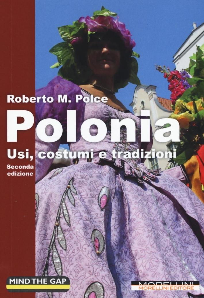 Polonia. Usi, costumi e tradizioni.