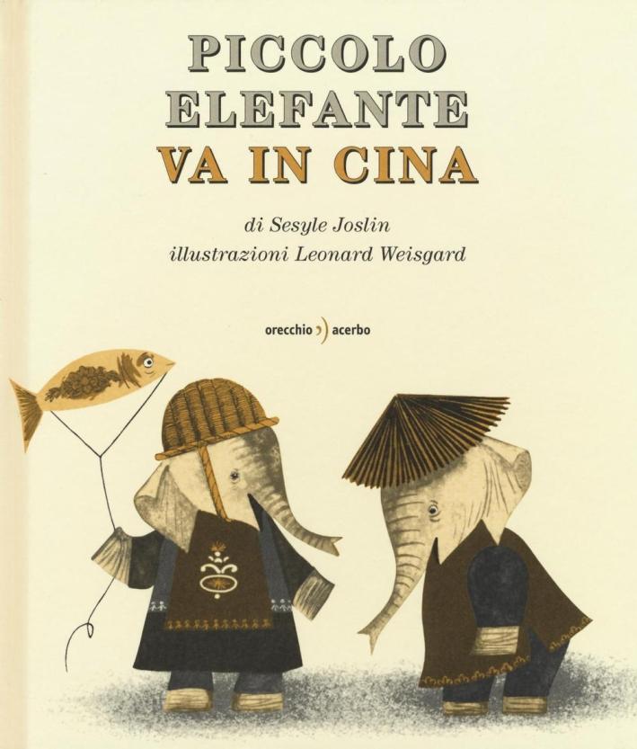 Piccolo Elefante va in Cina.