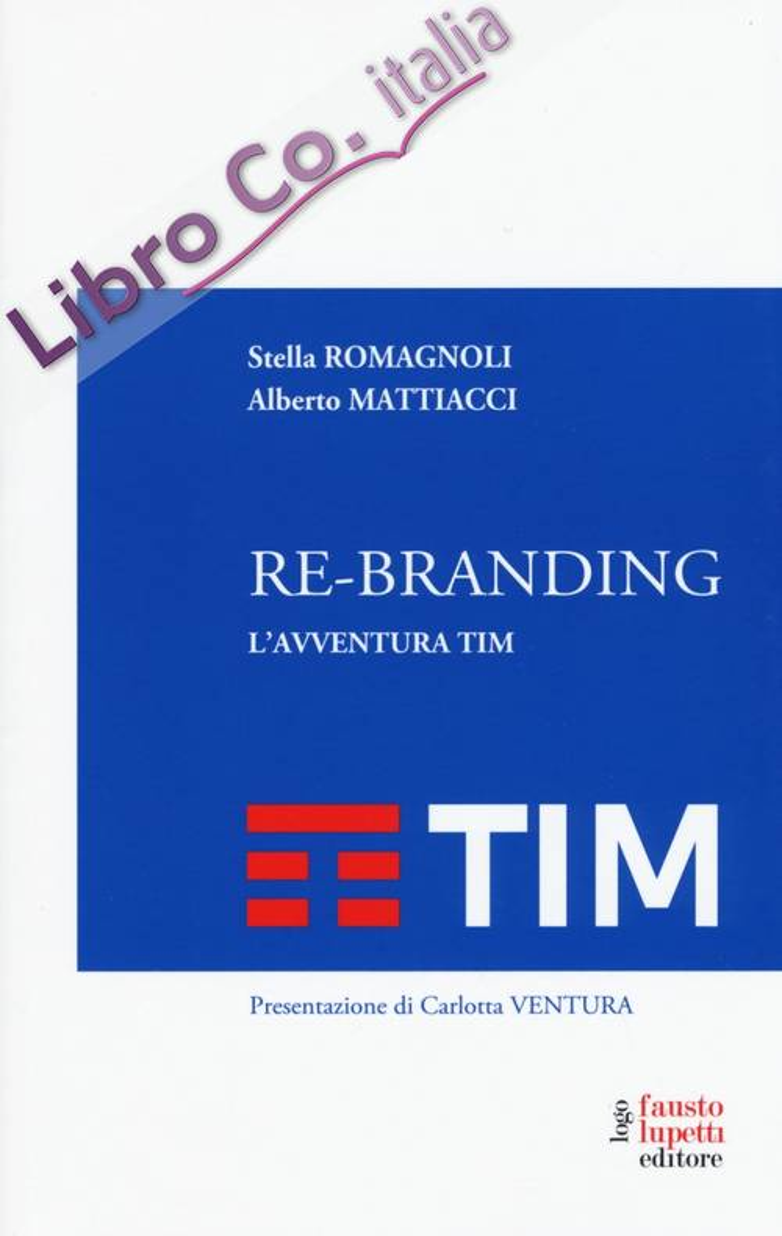 Re-branding. L'avventura Tim.