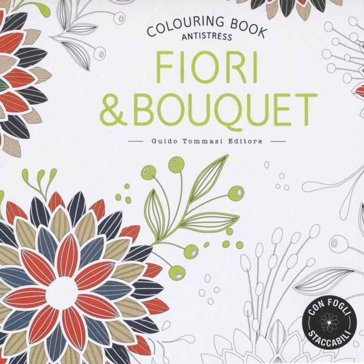 Fiori & bouquet. Colouring book antistress