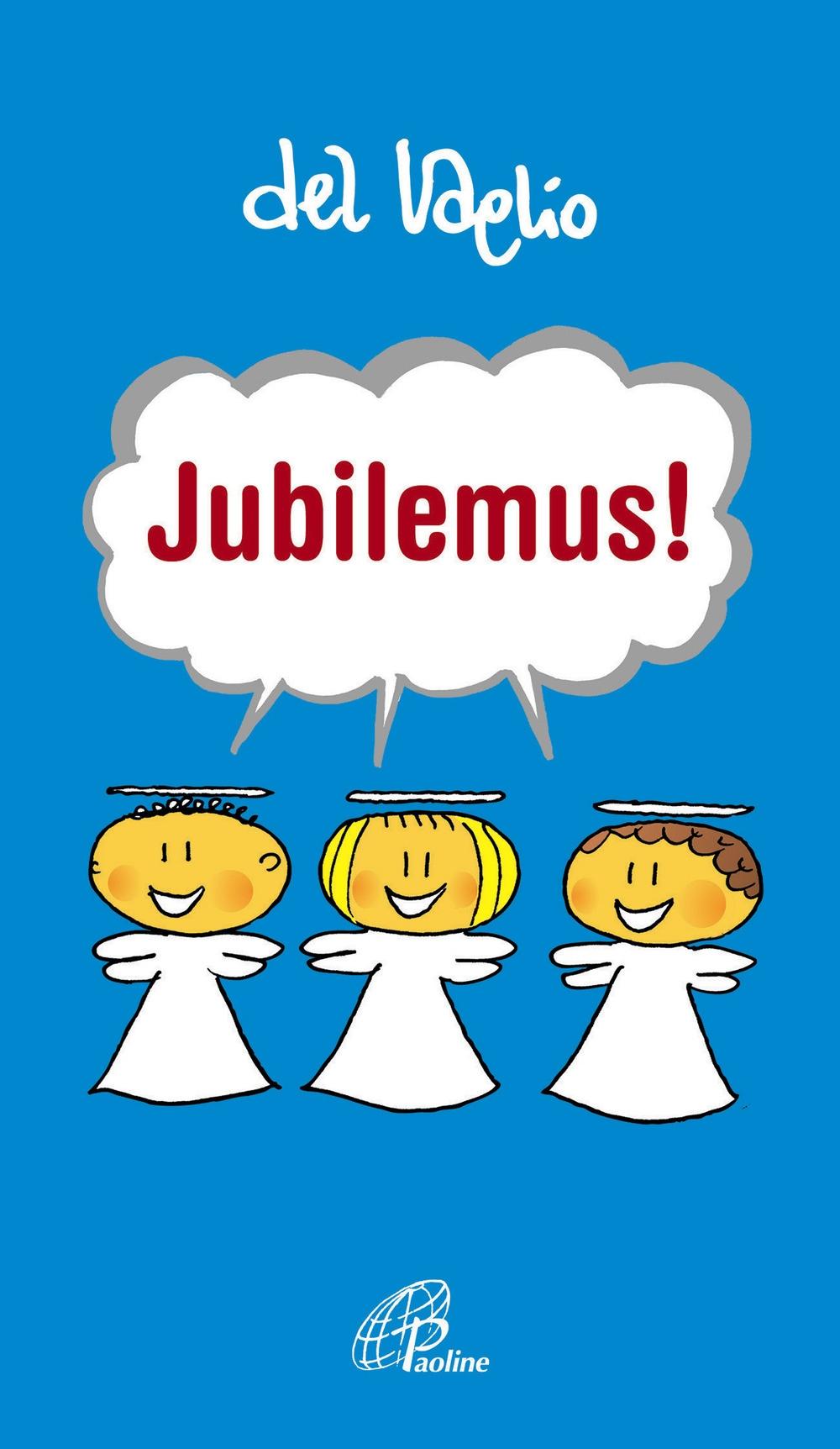 Jubilemus!