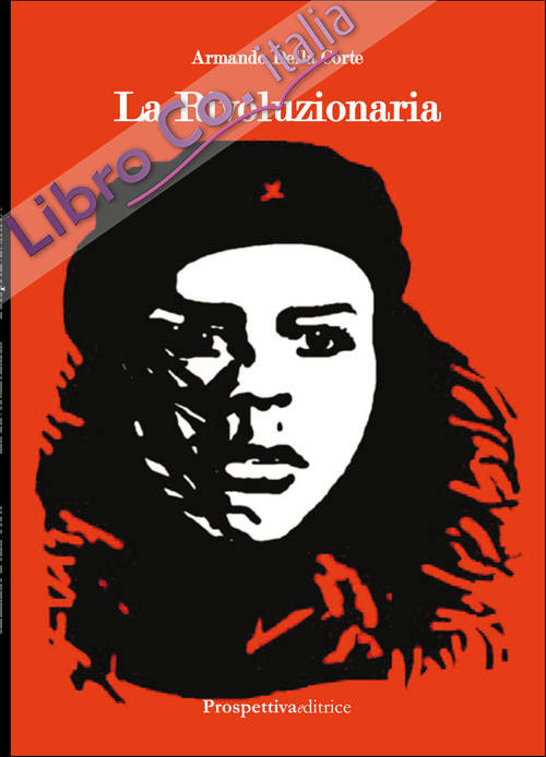La rivoluzionaria.