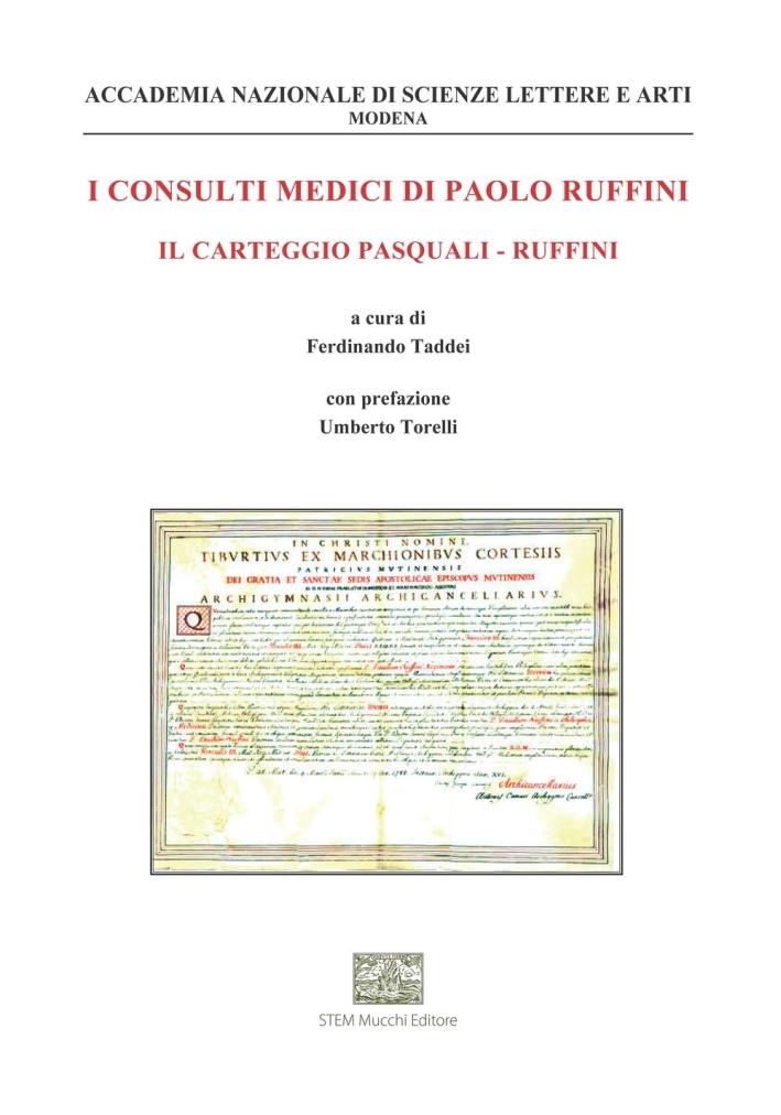 I consulti medici di Paolo Ruffini. Il carteggio Pasquali-Ruffini.
