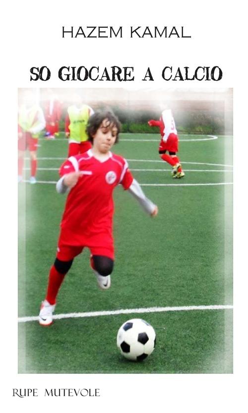 So giocare a calcio.