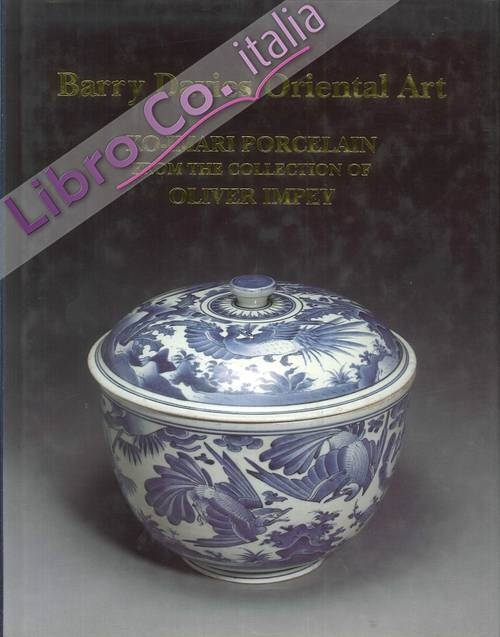 Barry Davies oriental art. Ko-Imari porcelain from the collection of Oliver Impey