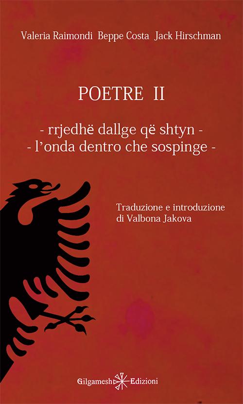 Poetre II - Rrjedhë Dallge Që Shtyn - (L'Onda Dentro che Sospinge).