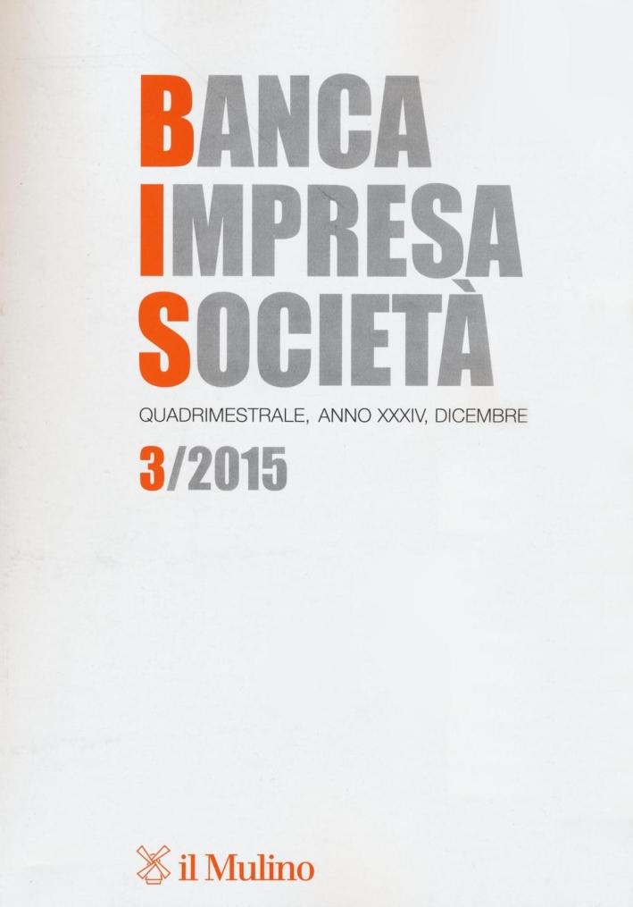 Banca impresa società (2015). Vol. 3