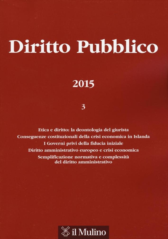 Diritto pubblico (2015). Vol. 3.