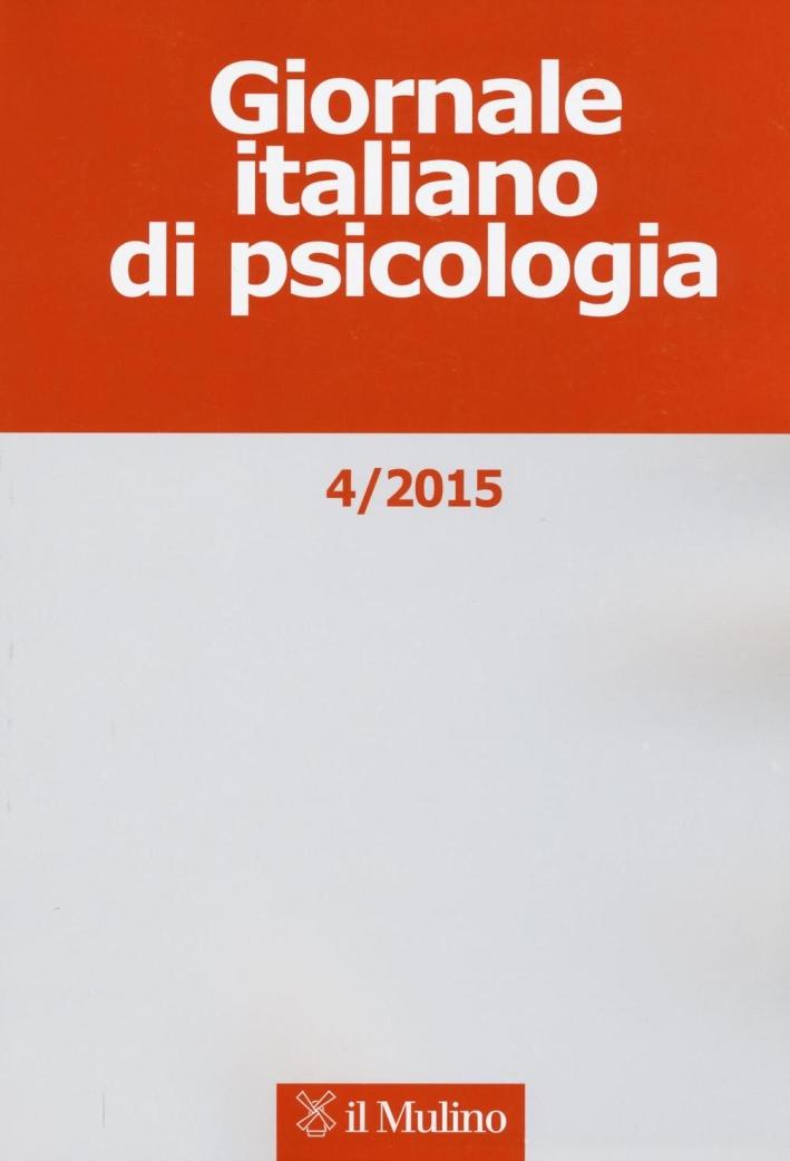 Giornale italiano di psicologia (2015). Vol. 4.