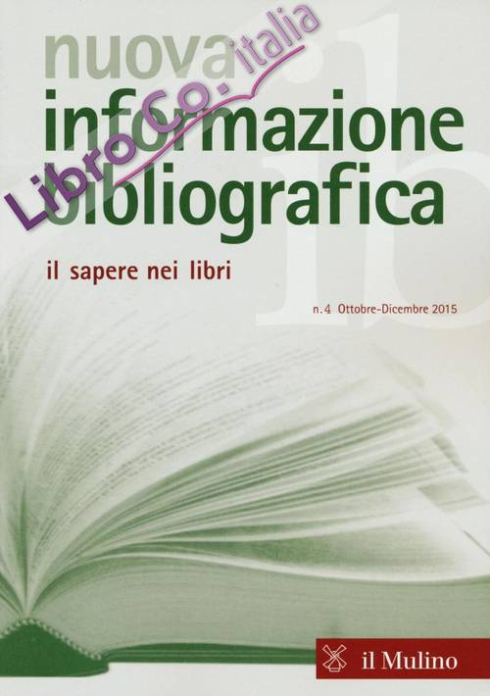 Nuova informazione bibliografica (2015). Vol. 4.