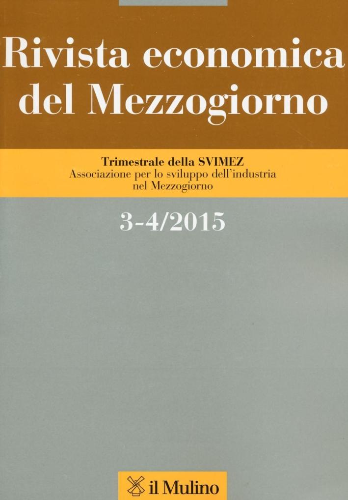 Rivista economica del Mezzogiorno (2015) vol. 3-4.
