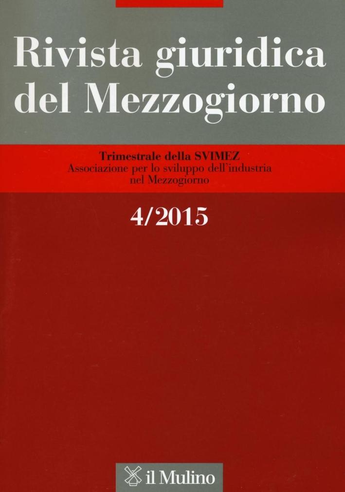 Rivista giuridica del Mezzogiorno (2015). Vol. 4.