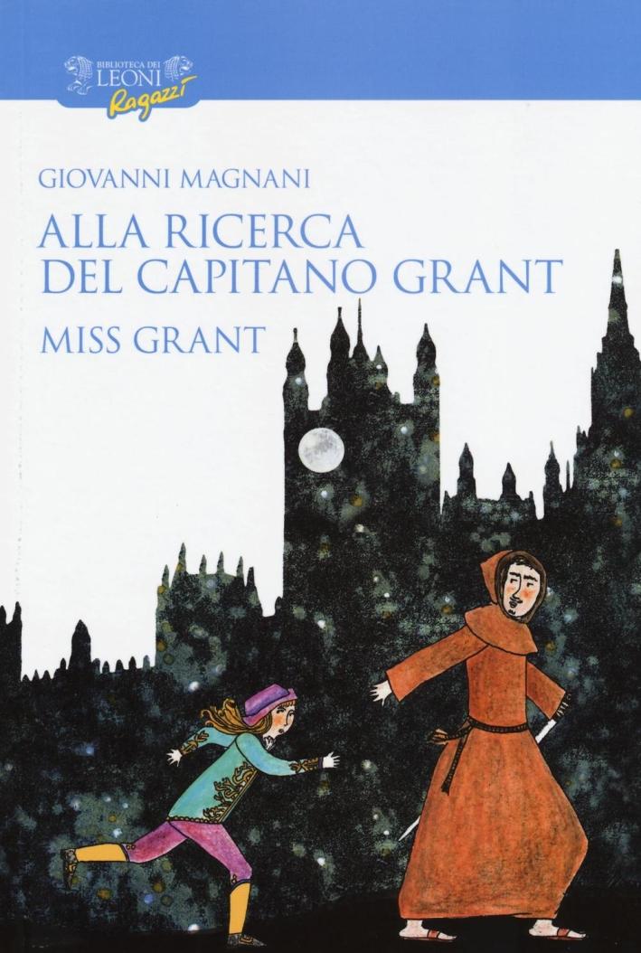 Alla ricerca del capitano Grant. Vol. 1.