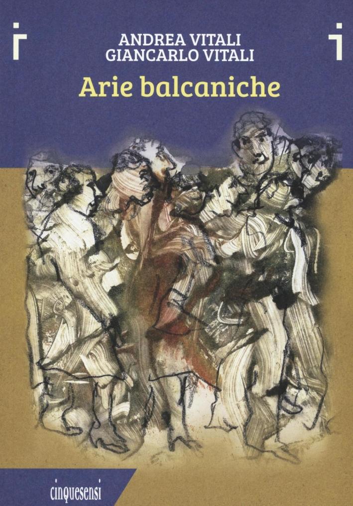 Arie Balcaniche.