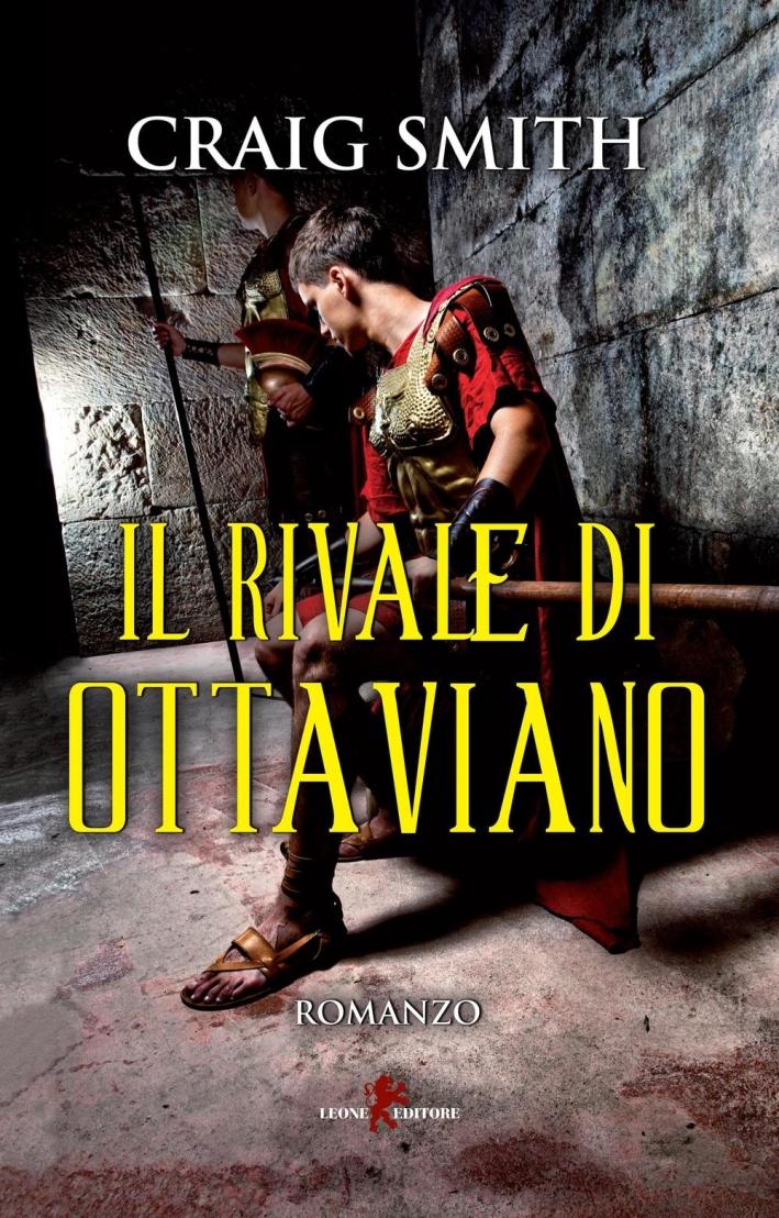 Il rivale di Ottaviano.