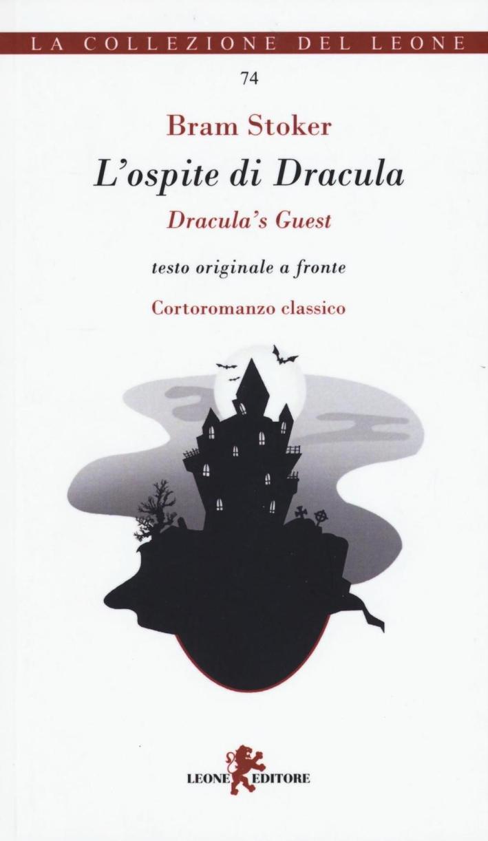 L'ospite di Dracula. Testo inglese a fronte.