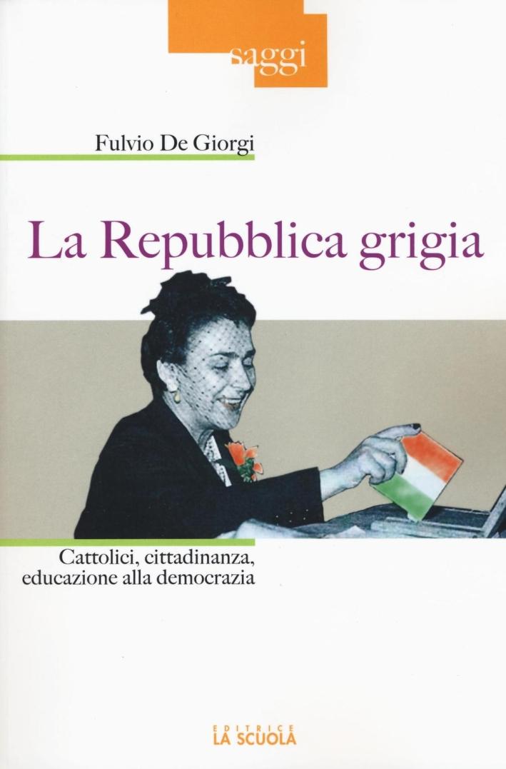 La Repubblica grigia.