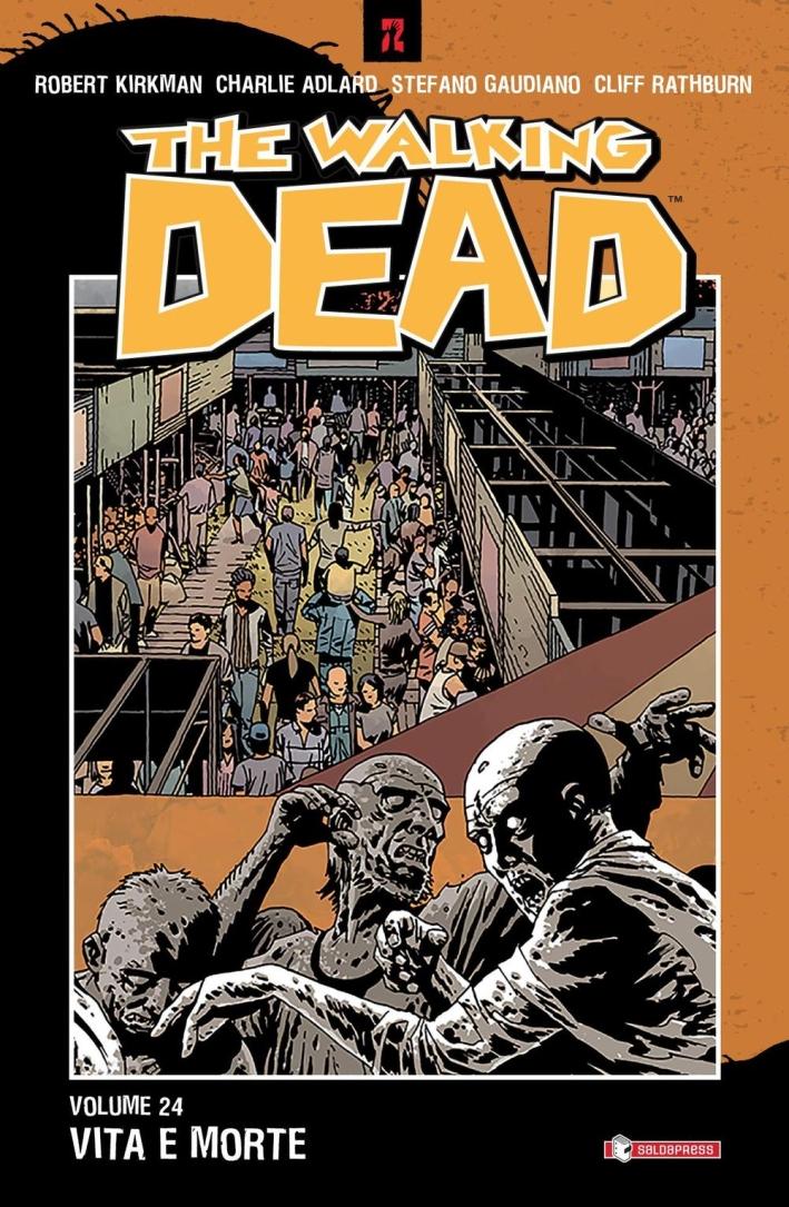 Vita e Morte. The Walking Dead. Vol. 24.