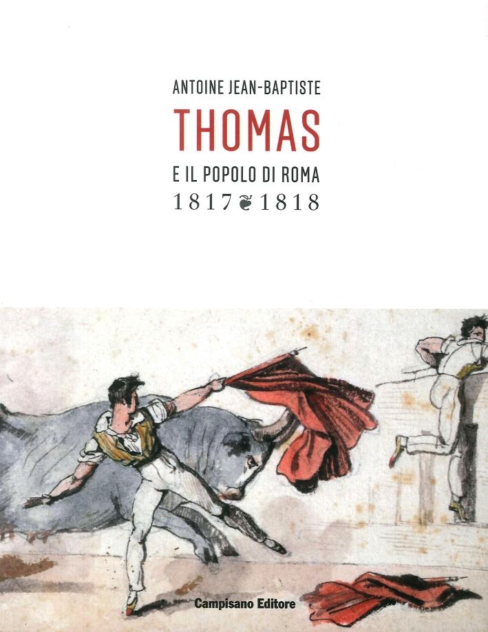 Antoine Jean-Baptiste Thomas e il popolo di Roma (1817-1818).
