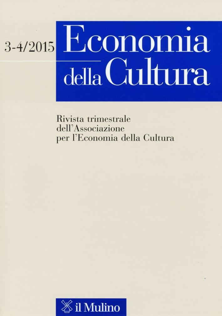 Economia della cultura (2015) vol. 3-4