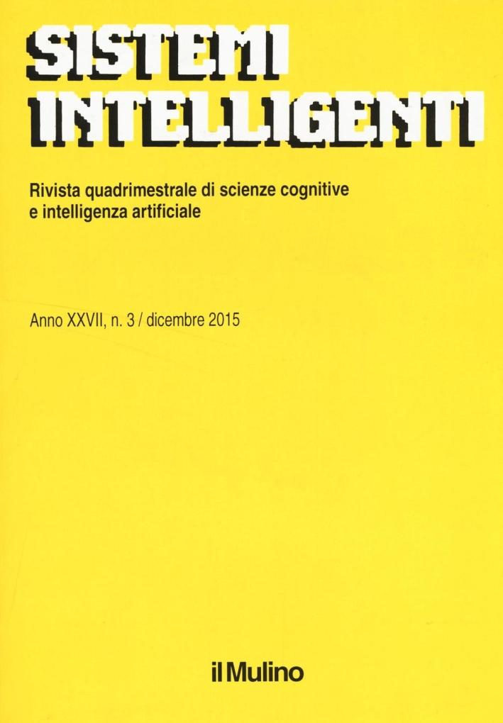 Sistemi intelligenti (2015). Vol. 3.