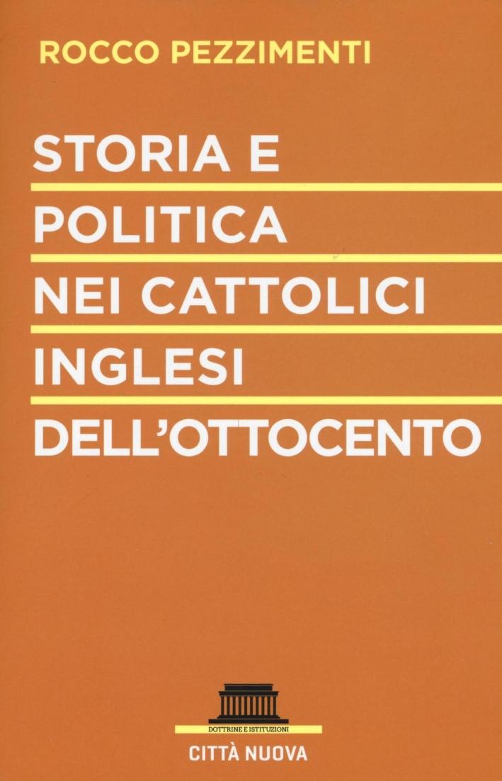 Storia e politica nei cattolici inglesi dell'Ottocento