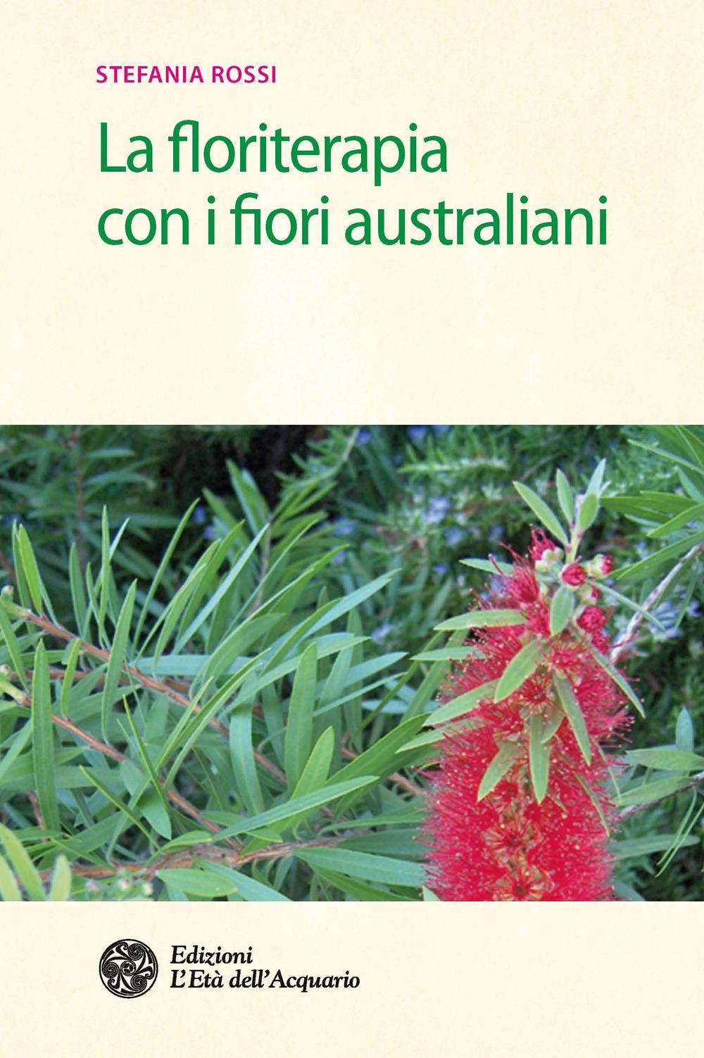 La floriterapia con i fiori australiani.