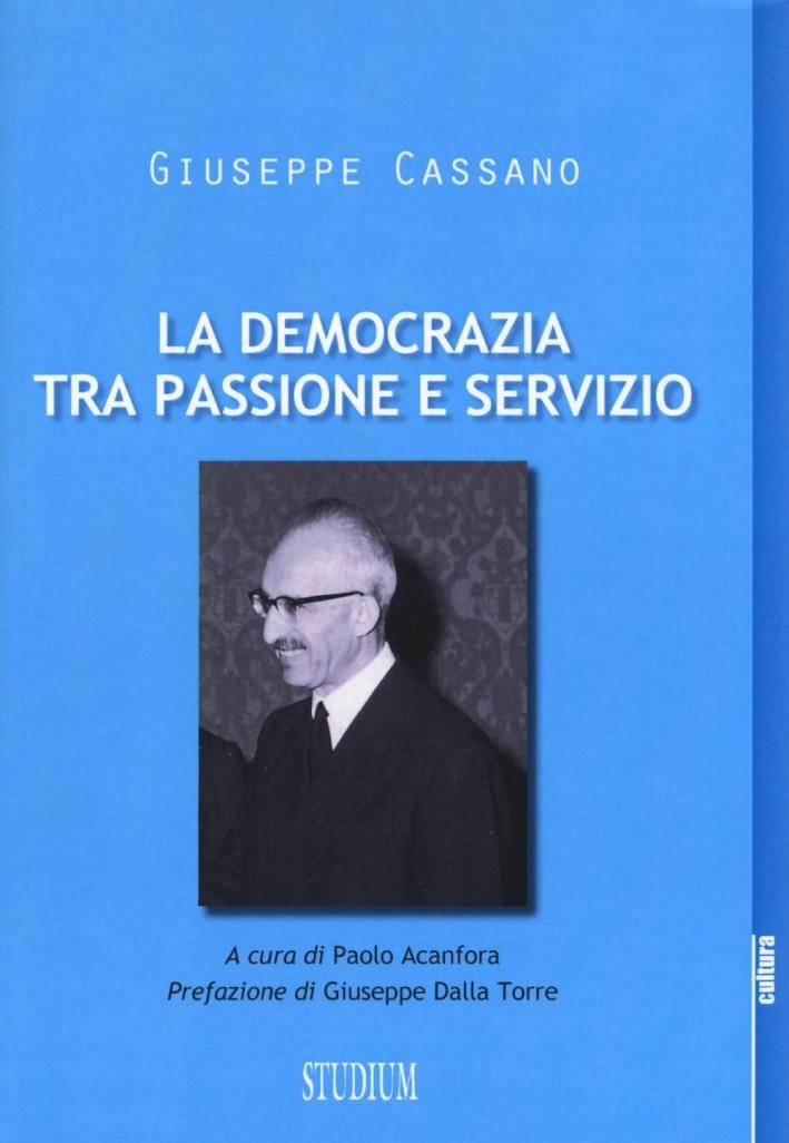 Democrazia e religione tra passione e servizio.