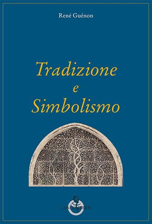 Tradizione e simbolismo.