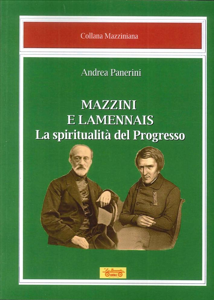 Mazzini e Lamennais. La Spiritualità del Progresso.