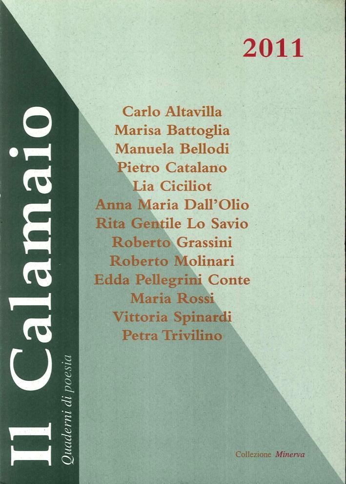 Il Calamaio. Quaderni di Poesia. 2011.