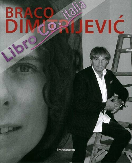 Braco Dimitrijevic. [English Edition].