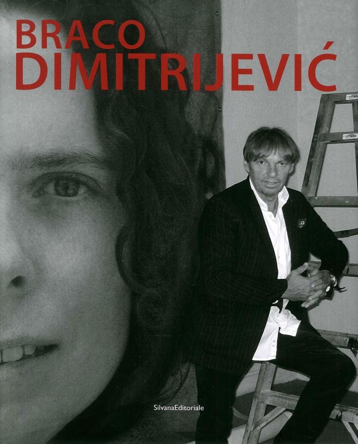 Braco Dimitrijevic. [English Edition]