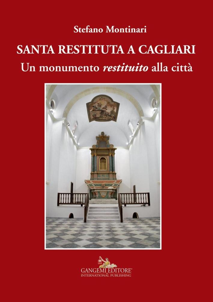 Santa Restituta a Cagliari. Un monumento restituito alla città.
