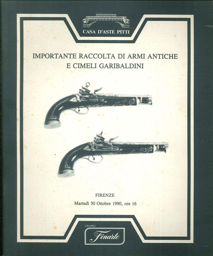 Importante raccolta di armi antiche e cimeli garibaldini