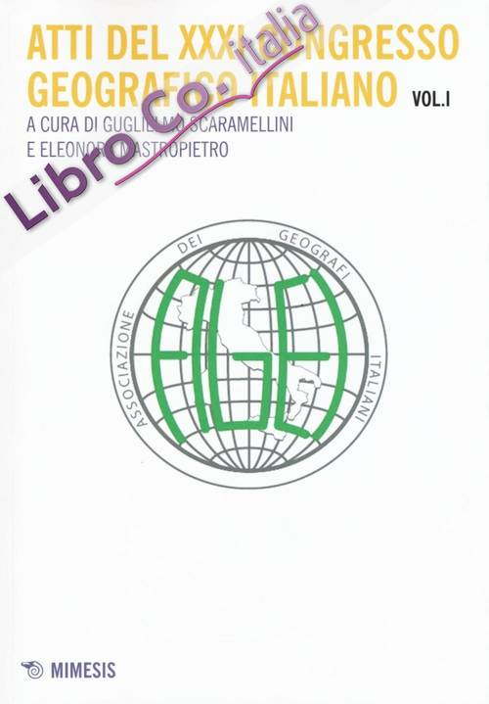 Atti del 31° Congresso geografico italiano. Vol. 1.
