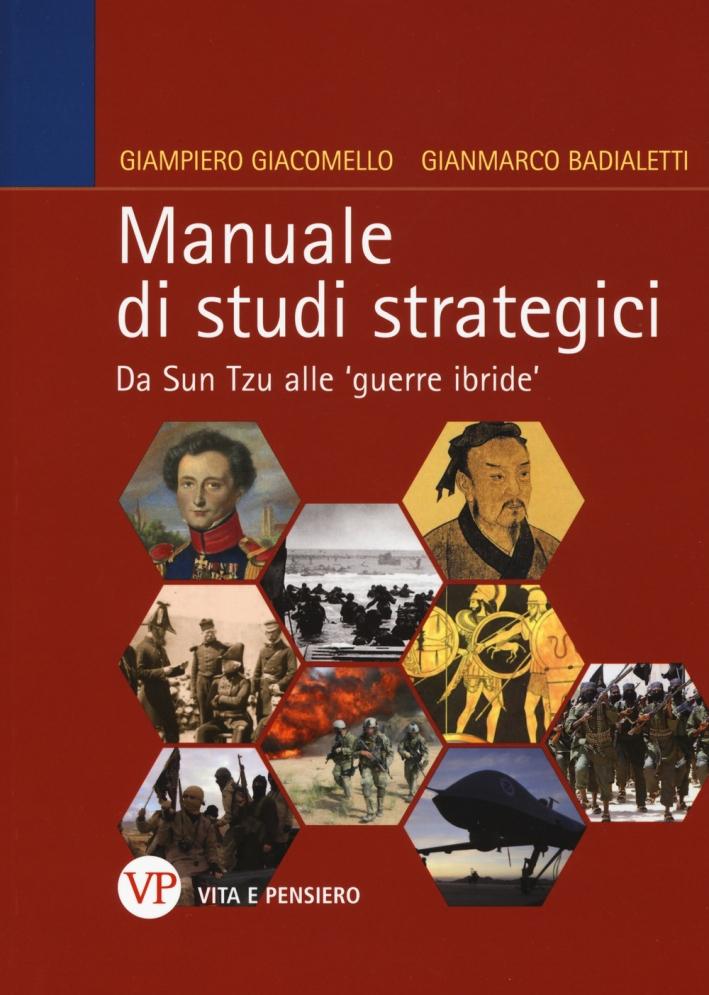 Manuale di Studi Strategici. Da Sun Tzu alle