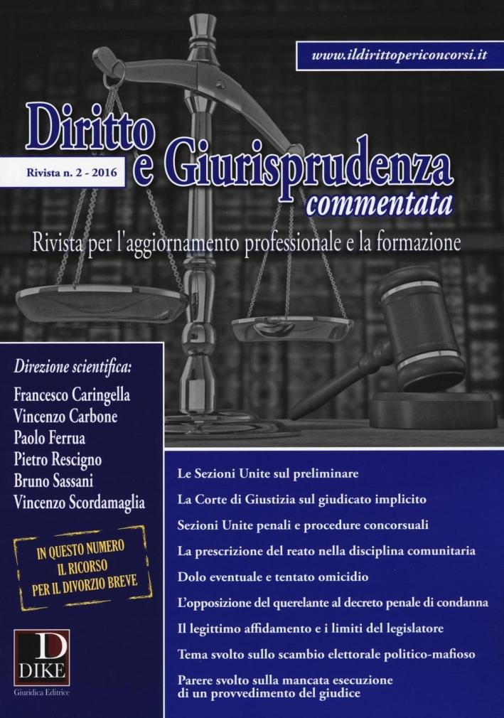 Diritto e giurisprudenza commentata (2016). Vol. 2.