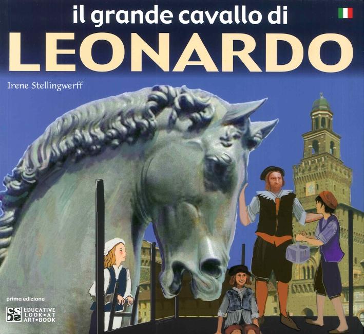 Il Grande Cavallo di Leonardo.
