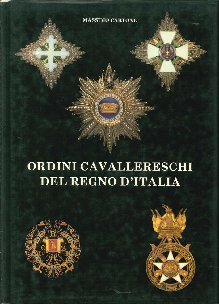 Ordini Cavallereschi del Regno d'Italia.