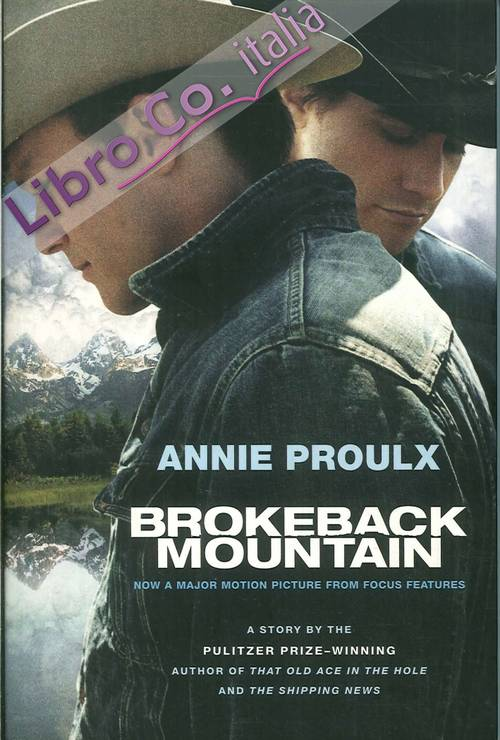Brokeback Mountain. Now a Major Motion Picture.