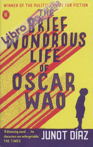 Brief wondrous life of Oscar Wao.