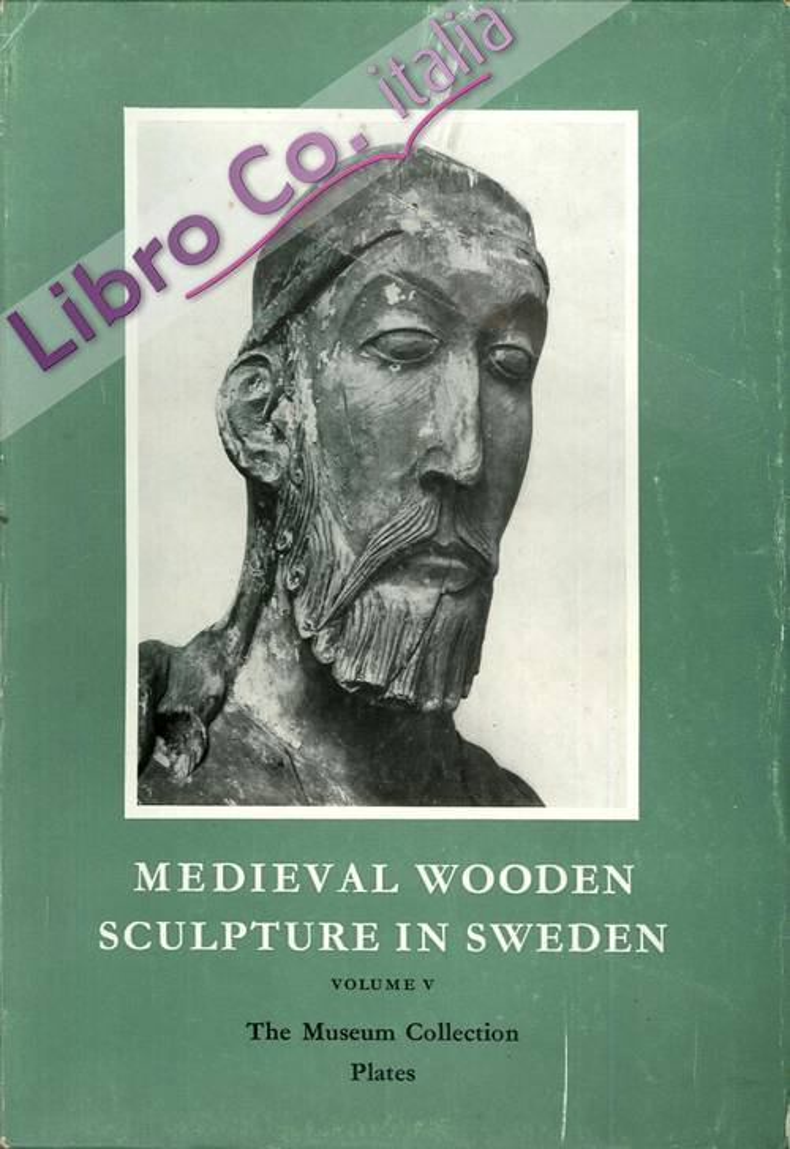 Medieval Wooden Sculpture in Sweden. 5 voll.
