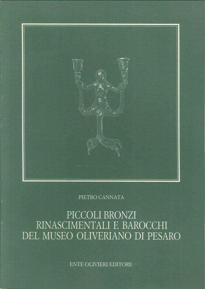 Piccoli Bronzi Rinascimentali e Barocchi del Museo Oliveriano di Pesaro.